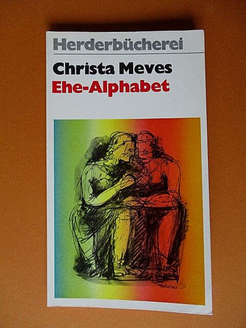 Ehe-Alphabet von Christa Meves I Taschenbuch I Zustand gut