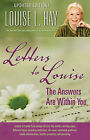 Letters to Louise: The Answers Are Within You by Louise L Hay (Paperback / softback)