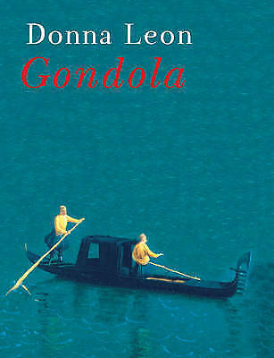 1 of 1 - Gondola by Donna Leon .HARDCOVER WITH CD...LIKE NEW