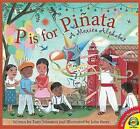 P Is for Pinata: A Mexico Alphabet by Tony Johnston (Hardback, 2016)