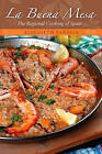 La Buena Mesa: The Regional Cooking of Spain by Elizabeth Parrish (Hardback, 2011)