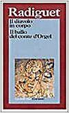 diavolo in corpo,ballo conte orgel radiguet 9788811583462