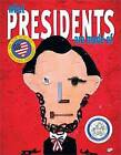What Presidents Are Made of by Hanoch Piven (Other book format, 2004)