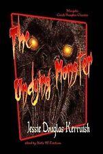 The Undying Monster by Kerruish, Jessie, Erickson, N. W.