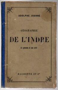 ---►1885 Guide Joanne --- Indre (36) --- 22 Gravures + 1 Carte Couleur Pour RéDuire Le Poids Corporel Et Prolonger La Vie