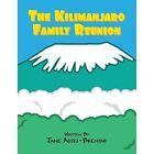 The Kilimanjaro Family Reunion by Jane Adjei-brenyah