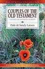 Couples of The Old Testament 9 Studies for Individuals or Groups 9780830830480