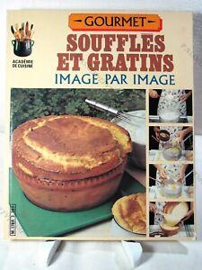 Gourmet, SoufflÉs Et Gratins - MÉtro Éditions Internationales - 1983 - Tbe* Bonne Conservation De La Chaleur