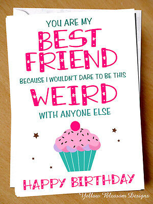 Fabulous Happy Birthday To My Bestie Best Friend Funny Comical Card Cheeky Funny Birthday Cards Online Alyptdamsfinfo