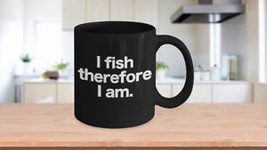 Fish-Mug-Black-Coffee-Cup-Funny-Gift-for-Angler-Fisherman-I-Fish-Therefore-I-Am
