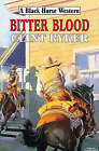 Bitter Blood by Clint Ryder (Hardback, 2007)