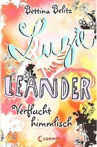 Luzie-amp-Leander-01-Verflucht-himmlisch-von-Belitz-Bettina-Buch-Zustand-gut