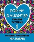 For My Daughter 1 by Mia Harper (Paperback, 2015)