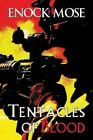 Tentacles of Blood by Enock Mose (Paperback / softback, 2013)