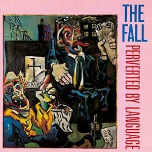 The-Fall-Perverted-By-Language-CD