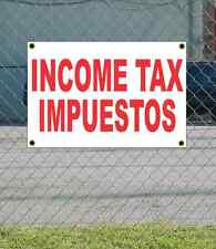 2x3 INCOME TAX IMPUESTOS Red & White Banner Sign NEW Discount Size & Price