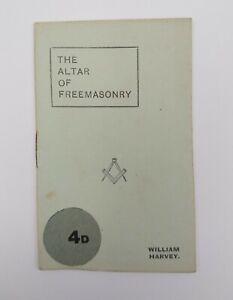 "Rare Masonic Book "" THE ALTER OF FREEMASONRY "" by William Harvey  Dated 1920"