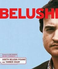Belushi : A Biography by Tanner Colby and Judith Jacklin Belushi (2005, Hardcover)