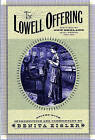The Lowell Offering: Writings by New England Mill Women (1840-1945) by WW Norton & Co (Paperback, 1998)