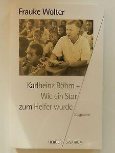 Frauke-Wolter-Karlheinz-Boehm-Wie-ein-Star-zum-Helfer-wurde-Biographie-Herder