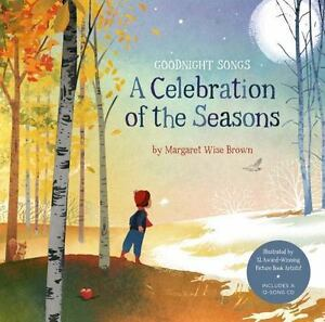 A-Celebration-of-the-Seasons-Goodnight-Songs-Illustrated-by-Twelve-ExLibrary