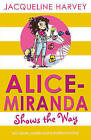 Alice-Miranda Shows the Way by Jacqueline Harvey (Paperback, 2014)