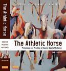 The Athletic Horse von David R. Hodgson, Catherine McGowan und Kenneth McKeever (2013, Gebundene Ausgabe)