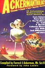 Ackermanthology - 65 Astonishing, Rediscovered Sci-Fi Shorts by Forrest J. Ackerman, John Landis (Paperback, 2000)