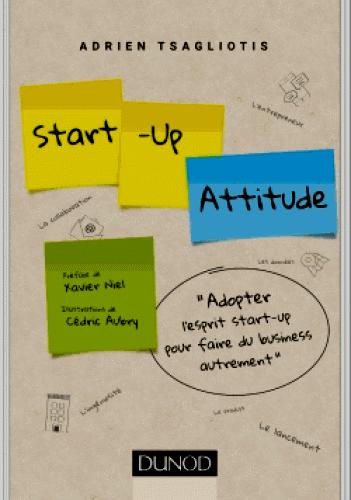 Start-up attitude**NEUF**l'esprit start-up pour faire du business autrement