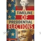 A Timeline of Presidential Elections by Barbara Krasner (Paperback / softback, 2016)