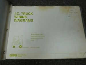 details about clark y20b y40c gpx30 it50 it60 ic forklift electrical wiring  diagram manual