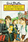 Last Term at Malory Towers by Enid Blyton (Hardback, 1994)
