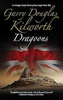 Kilworth, Garry, Dragoons (Ensign Early Series), Very Good Book