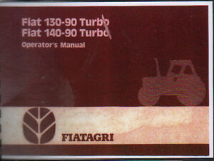 fiat 130 90 turbo and 140 90 turbo tractor operator instruction rh ebay com au Trabajos Manuales Gratis Manual De Reparacion Automotriz Gratis