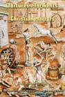 Tortures and Torments of the Christian Martyrs: The Classic Martyrology by Antonio Gallonio, William D. Edwards (Paperback, 2004)