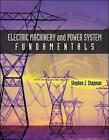 Electric Machinery and Power System Fundamentals by Stephen J. Chapman (Hardback, 2001)