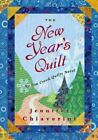 The Elm Creek Quilts: The New Year's Quilt 11 by Jennifer Chiaverini (2007, Hardcover)
