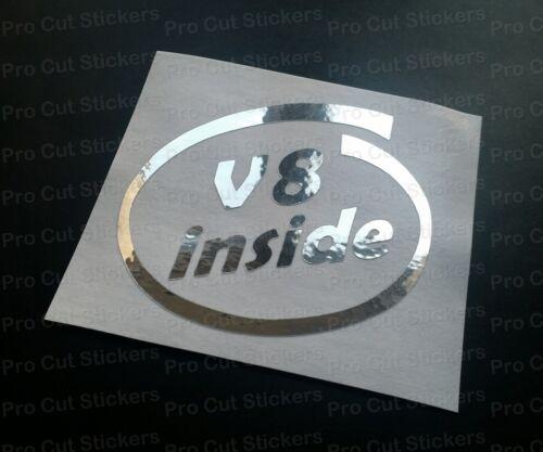 V8 inside Silver Hologram Neo Mirror Chrome Car Window Bumper Stickers Decals