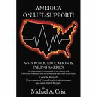 America on Life Support 9781477212561 by Michael a Crist Paperback