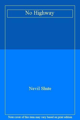 No Highway,Nevil Shute- 9780330020725