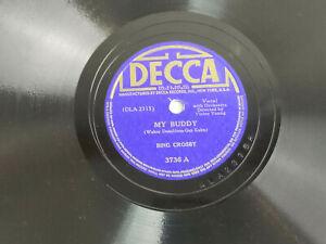 Bing Crosby 78 Rpm My Buddy I Only Want A Buddy Not A Sweetheart Decca E Ebay
