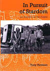 In Pursuit of Stardom: Les Nomades du Velo Anglais by Tony Hewson (Paperback, 2006)