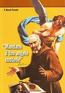 Mandami-il-tuo-Angelo-Custode-P-Alessio-Parente