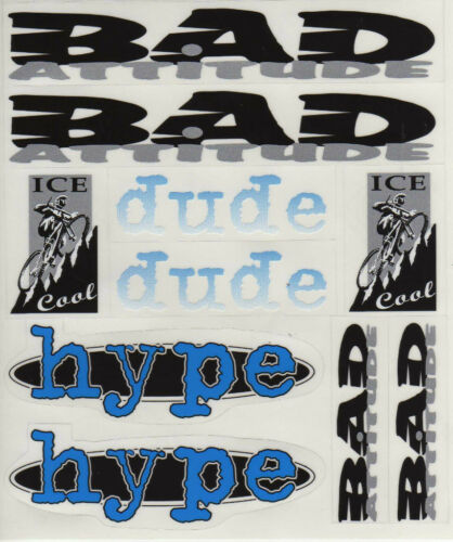 BMX BIKE BICYCLE STICKERS DECALS TRANSFERS - SET OF 10 - BAD ATTITUDE DUDE HYPE