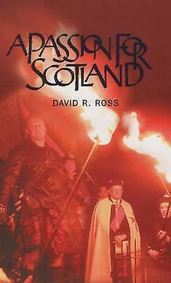 A Passion for Scotland, Ross, David R., Very Good Book