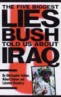 The Five Biggest Lies Bush Told US About Iraq by Robert Scheer, Lakshmi Chaudhry, Christopher Scheer (Paperback, 2003)