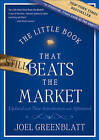 The Little Book That Still Beats the Market: Your Safe Haven in Good Times or Bad by Joel Greenblatt (Hardback, 2010)