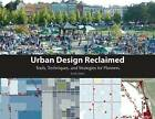 Urban Design Reclaimed by Emily Talen (Paperback, 2009)