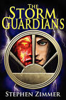 The Storm Guardians by Stephen Zimmer (Hardback, 2010)