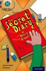 Project X Origins: Dark Blue Book Band, Oxford Level 15: Top Secret: the Secret Diary of Danny Grower by Joanna Nadin (Paperback, 2014)
